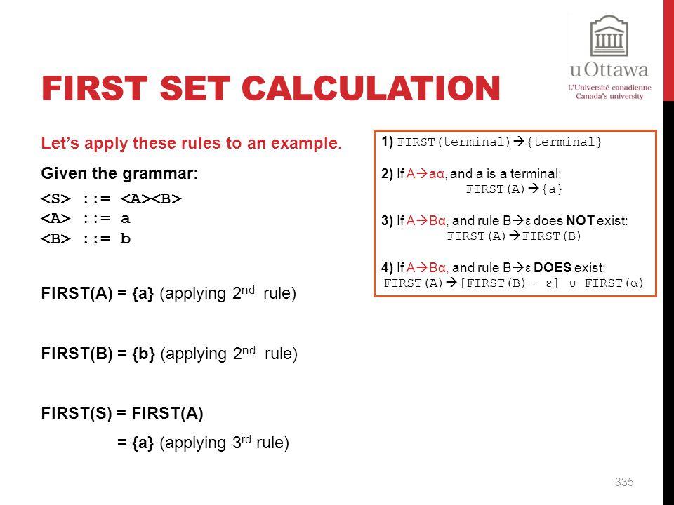 FIRST(A)[FIRST(B)- ε] υ FIRST(α)